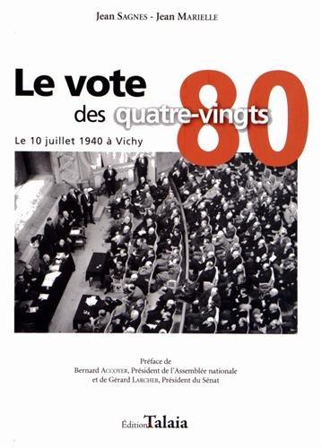 Le vote des 80 le 10 juillet 1940 à Vichy