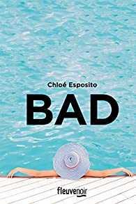 Bad par Chloé Esposito