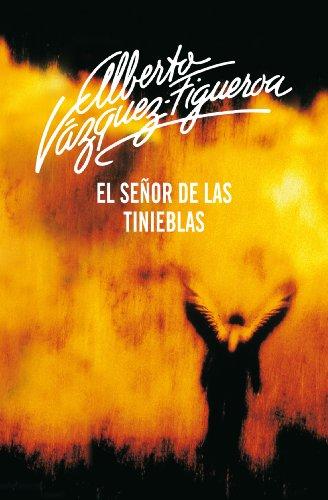 El señor de las tinieblas por Alberto Vázquez-Figueroa