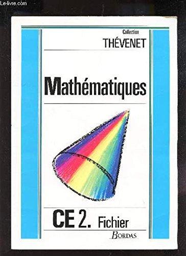 Mathématiques CE1 par Collectif, Thevenet