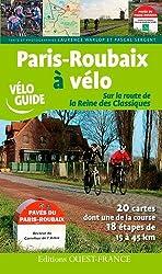 Paris-Roubaix à vélo : Route reine des classiques
