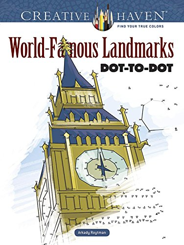 Creative Haven World-Famous Landmarks Dot-To-Dot (Adult Coloring)