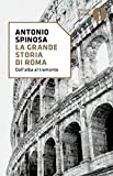 Image de La grande storia di Roma: Dall'alba al tramonto (Oscar storia Vol. 204) (Italian Edition)