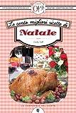 eBook Gratis da Scaricare Le cento migliori ricette di Natale eNewton Zeroquarantanove (PDF,EPUB,MOBI) Online Italiano