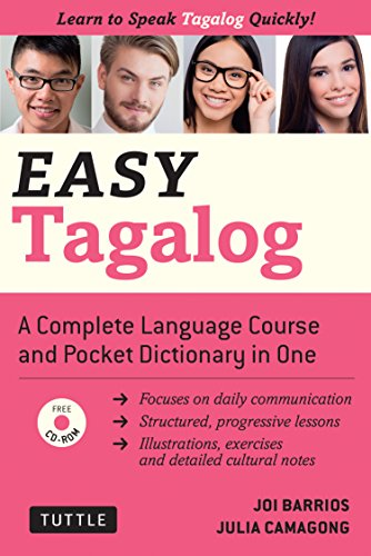 Easy Tagalog (with CD Rom): Learn to Speak Tagalog Quickly and Easily! (Easy Language)