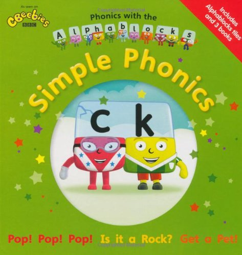 Phonics with the  Alphablocks: Simple Phonics (Phonics with Alphablocks)