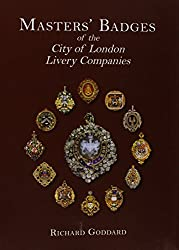 Masters' Badges of the City of London Livery Companies