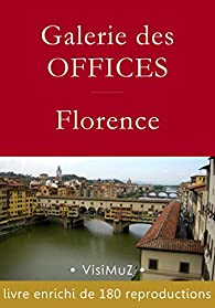 Galerie des Offices – Florence par François Blondel