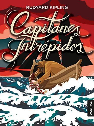 Capitanes intrépidos (Austral Intrépida) por Rudyard Kipling