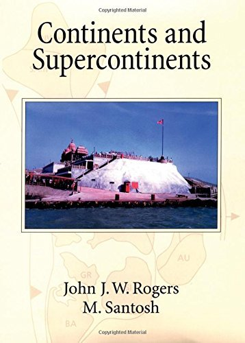 Continents and Supercontinents by John J. W. Rogers (2004-08-01)