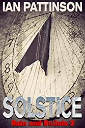 Solstice (Rain and Bullets Book 3)
