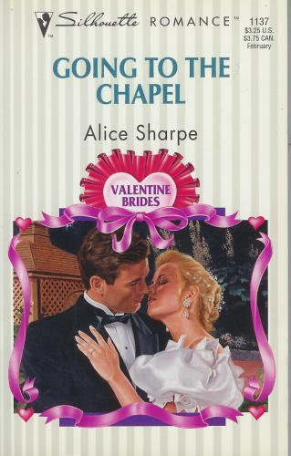 Going To The Chapel (Valentine Brides) (Silhouette Romance)