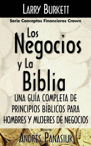 Los Negocios y La Biblia (Serie Conceptos Financieros)