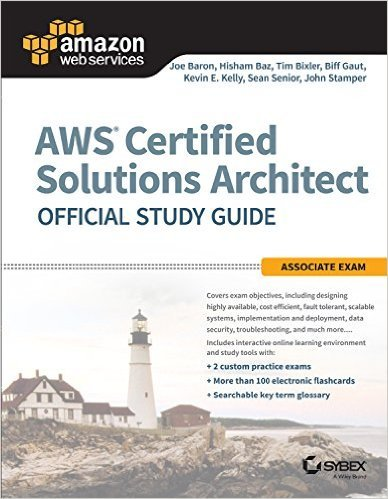 AWS Certified Solutions Architect Official Study Guide: Associate Exam + Amazon Web Services in Action (MANNING) (Combo)