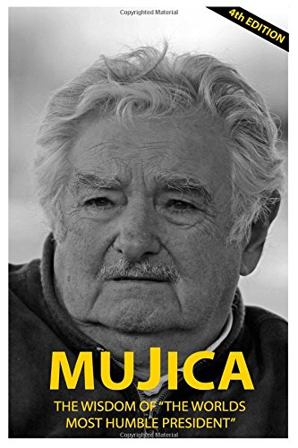 Mujica: The wisdom of