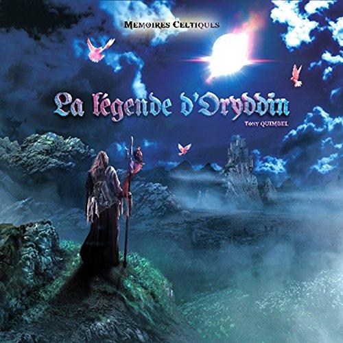 La légende d'Oryddin (Mémoires celtiques)