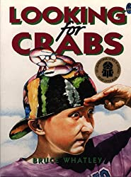 Looking for Crabs (Australian Children's Classics) by Bruce Whatley (1999-10-01)