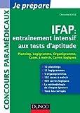 IFAP : entraînement intensif aux tests d'aptitude - Planning, Logigramme, Organigramme: Planning, Logigramme, Organigramme, Cases à noircir, Carrés logiques de Christelle Boisse (13 juin 2012) Broché...
