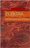 Élektra  : Histoire grecque antique