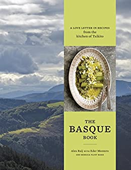 The Basque Book: A Love Letter in Recipes from the Kitchen