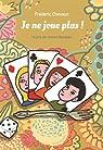 Je ne joue plus ! par Bourgeau