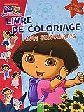 Dora l'exploratrice : Livre de coloriage avec autocollants...
