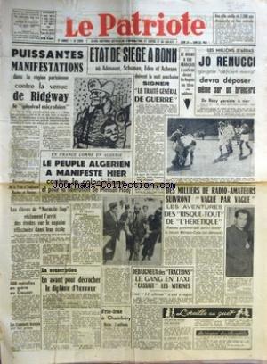 PATRIOTE (LE) [No 2369] du 24/05/1952 - UNE VILLE VIEILLE DE 2200 ANS DECOUVERTE EN AISE CENTRALE - PUISSANTES MANIFESTATIONS DANS LA REGION PARISIENNE CONTRE LA VENUE DE RIDGWAY LE GENERAL MICROBIEN - REGION PARISIENNE - RASSEMBLEMENTS DE LA PAIX A TOULOUSE NANTES ET BEZIERS - LES ELEVES DE NORMALE SUP RECLAMENT L'ARRET DES ETUDES SUR LE NAPALM EFFECTUEES DANS LEUR ECOLE - 500 METALLOS EN GREVE AU CREUSOT - LES TRAMINOTS BRESTOIS ONT FAIT GREVE - EN FRANCE COMME EN ALGERIE LE PEUPLE ALGERIEN A