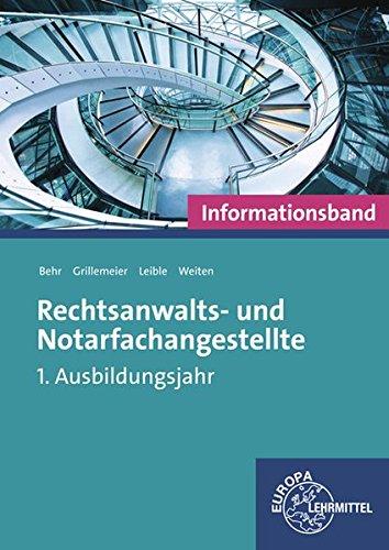 Rechtsanwalts- und Notarfachangestellte, Informationsband: 1. Ausbildungsjahr