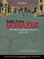 Safe Area Gorazde: The War in Eastern Bosnia 1992-1995 by Joe Sacco (2002-01-17)