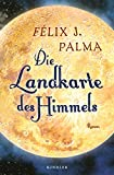 Felix J. Palma: Die Landkarte des Himmels