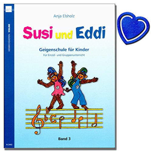 Susi und Eddi Band 3 - Geigenschule für Kinder von Anja Elsholz - Für Einzel- und Gruppenunterricht - mit bunter herzförmiger Notenklammer