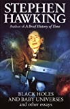 Black Holes And Baby Universes And Other Essays by Stephen Hawking (1994-09-08)