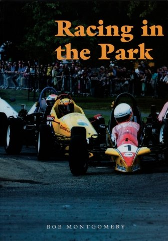Racing in the Park por Bob Montgomery