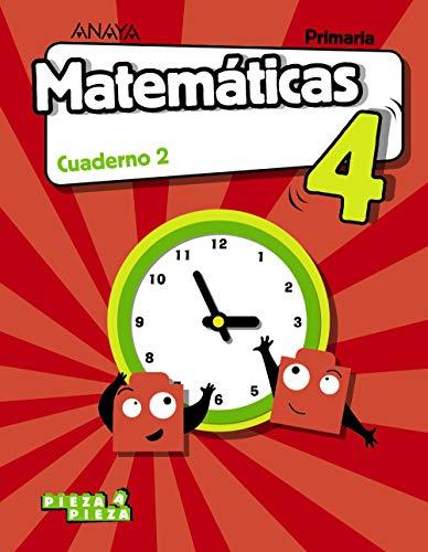 Matemáticas 4. Cuaderno 2. (Pieza a Pieza)