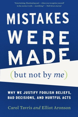 Mistakes Were Made (But Not by Me) por Carol Tavris