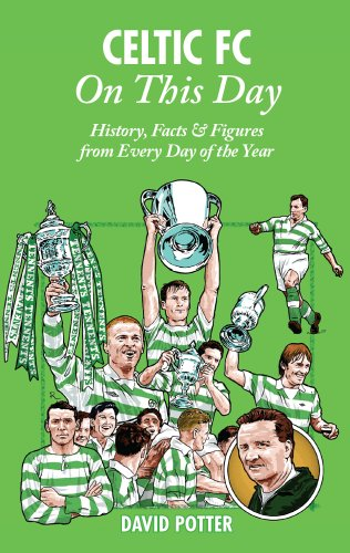 Celtic-FC-On-This-Day-History-Facts-Figures-from-Every-Day-of-the-Year