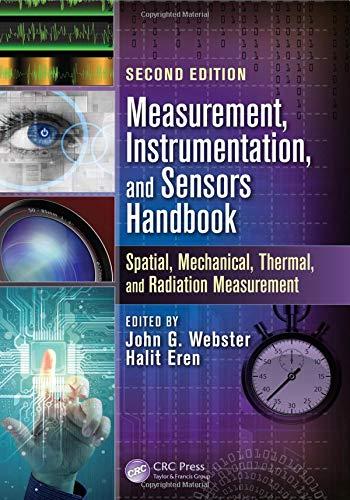 Measurement, Instrumentation, and Sensors Handbook: Two-Volume Set (Electrical Engineering Handbook) -