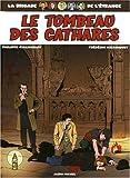La Brigade de l'étrange, Tome 4 - Le Tombeau des cathares
