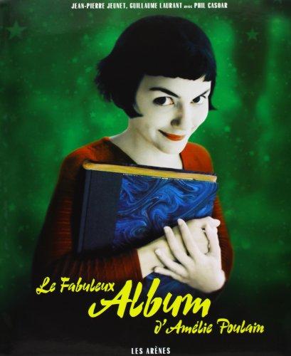 Le Fabuleux Album d'Amlie Poulain