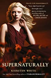 Supernaturally (Paranormalcy, Book 2) by Kiersten White (2012-01-05)