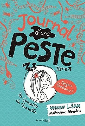Journal d'une peste - tome 3 Bonjour l'ambiance ! (3)