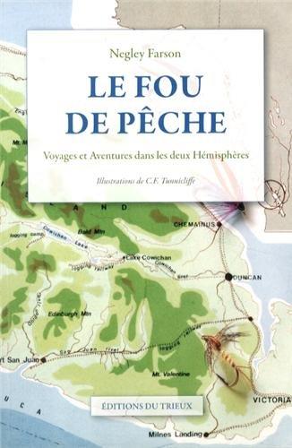 Le fou de pêche : Voyages et aventures dans les deux hémisphères