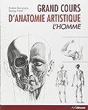 Grand cours d'anatomie artistique : L'homme