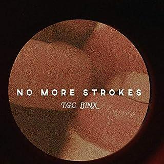 No More Strokes (English Edition)