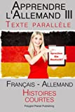 Telecharger Livres Apprendre l allemand III Textes Paralleles Allemand Francais Histoires courtes (PDF,EPUB,MOBI) gratuits en Francaise