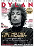 Dylan: The Ultimate Music Guide