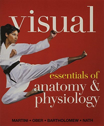 Visual Essentials of Anatomy & Physiology & Essentials of Interactive Physiology 10-System Suite CD-ROM & Modified MasteringA&P with Pearson eText -- ... Essentials of Anatomy & Physiology Package by Frederic H. Martini (2013-06-20)