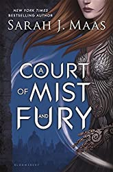 A Court of Mist and Fury (A Court of Thorns and Roses) by Sarah J. Maas (2016-05-03)