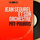 Pot-pourris (Mono Version)