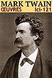 Mark Twain - Oeuvres (Version illustrée...
